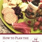 How to Prepare the Perfect Holiday Party Cheese Tray