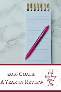 Goals for 2016 – A Reflection as 2016 comes to a close