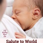 A salute to World Breastfeeding Week