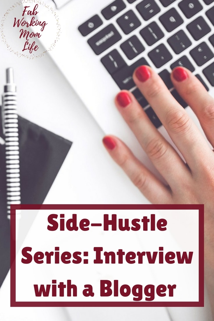 Side-Hustle Series- Interview with a Blogger