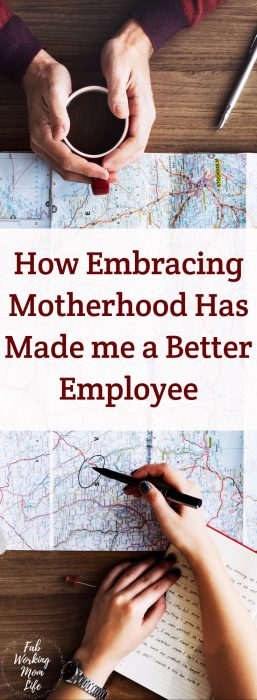 How Embracing Motherhood Has Made me a Better Employee #workingmom #motherhood #momswithcareers