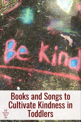 Books and Songs to Cultivate Kindness in Toddlers