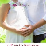5 Tips to Prepare your Relationship for a Newborn in Pregnancy