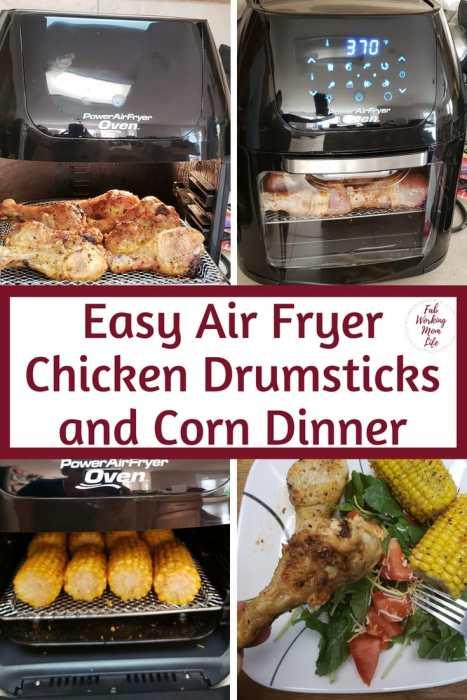 Easy Air Fryer Chicken Drumsticks and Corn Dinner | Fab Working Mom Life #dinner #airfryer #chicken Easy 30 minute dinner recipe!
