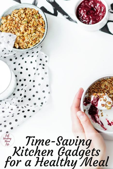 The Best Time-Saving Kitchen Gadgets for a Healthy Meal | Fab Working Mom Life