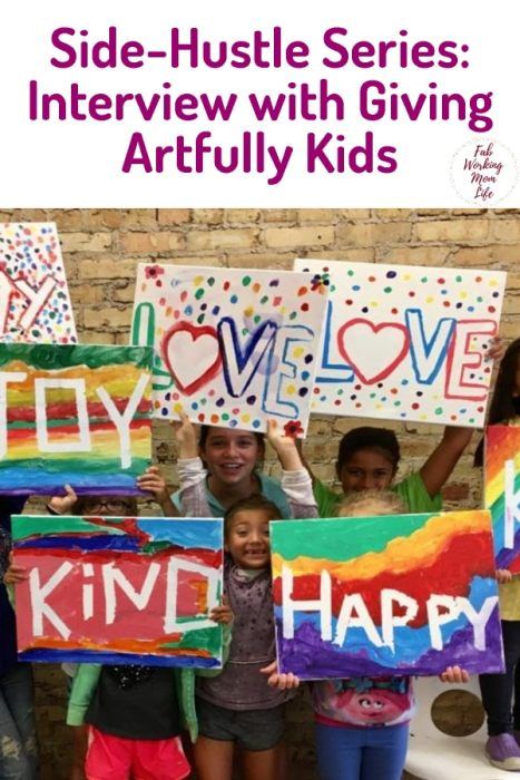 Side-Hustle Series: Interview with Giving Artfully Kids | Fab Working Mom Life