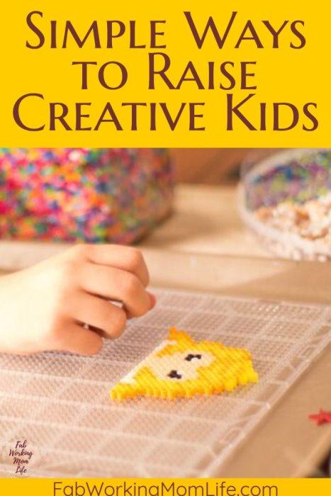 Simple Ways to Raise Creative Kids   Fab Working Mom Life