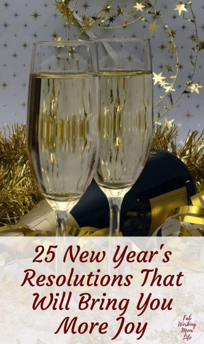 25 New Year's Resolutions That Will Bring You More Joy | Fab Working Mom Life