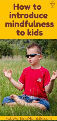 How to introduce mindfulness to kids