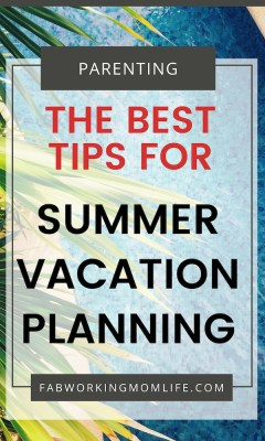 The Best tips for Summer Vacation Planning
