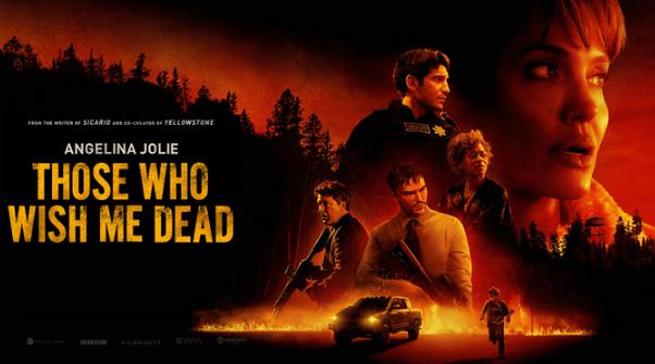 فيلم Those Who Wish Me Dead 2021