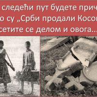 """Кад следећи пут будете причали како су """"Срби продали Косово"""", сетите се делом и овога..."""