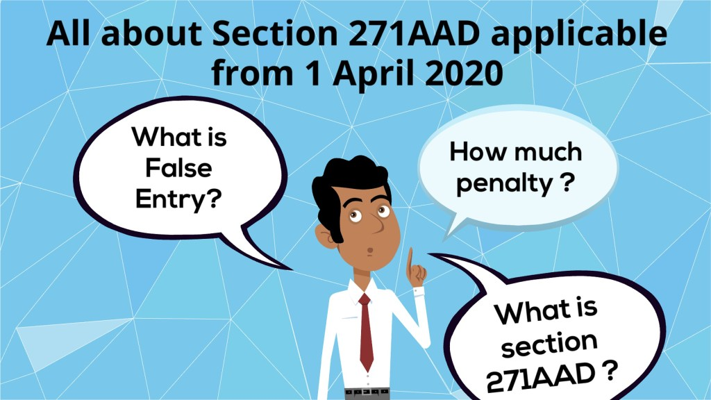 All about Section 271ADA applicable from 1 April 2020