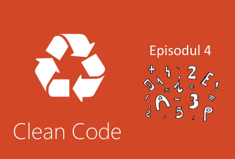 Clean Code curs 4