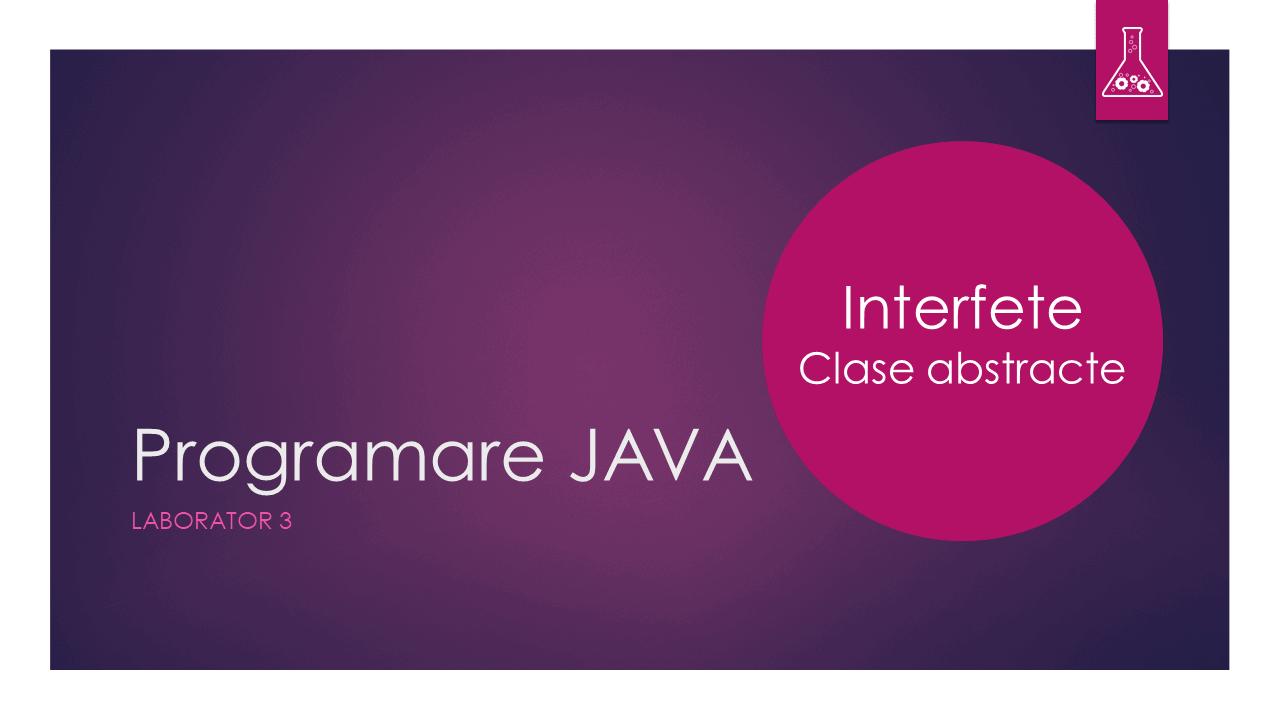 Programare Java - Laborator 3