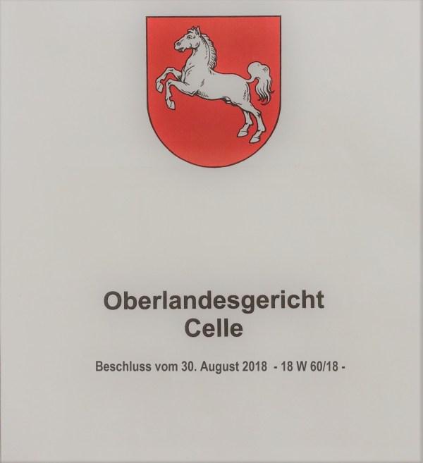 Deckblatt des Beschlusses des OLG Celle vom 30. August 2018 – 18 W 60/18 - (Landeswappen Niedersachsen und Text