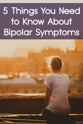 5 Things You Need to Know About Bipolar Symptoms ~ http://facthacker.com/bipolar-symptoms/