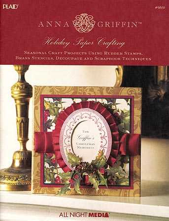 Anna Griffin Elegant Holiday Paper Crafting Book Craft