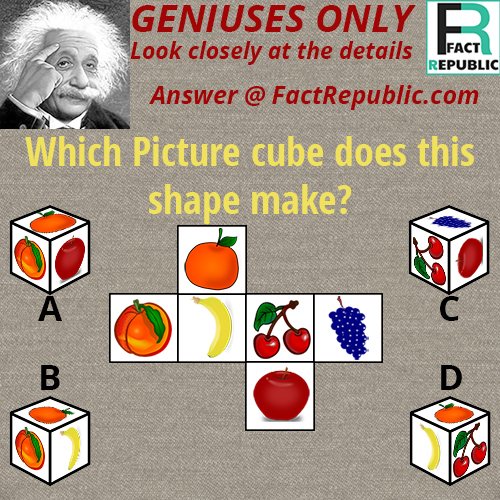 Cube Puzzle. Geniuses only. Which picture cube does this shape make? Banana, Peach, Apple, Grapes, Puzzle