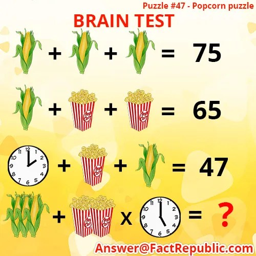 Puzzle 47-Popcorn Puzzle. Brain Test. Popcorn, corn, clock puzzle answer.