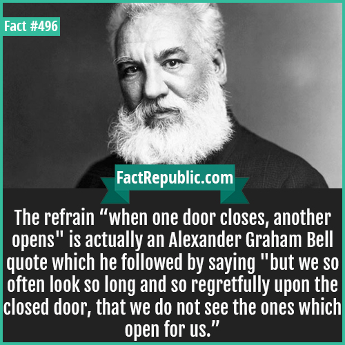 "496-Graham bell-The refrain ""when one door closes, another opens"