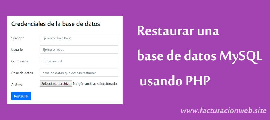 Cómo restaurar una base de datos MySQL usando PHP - Facturación Web