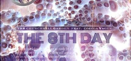 The Churchhillgarden- Evelyn & the 8th Day