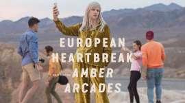 Amber Arcades – European Heartbreak