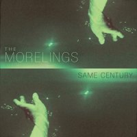 The Morelings – Same Century