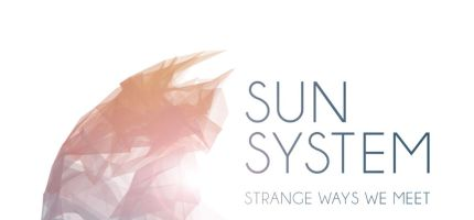 Sun System – Ways we Meet