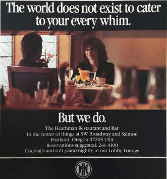 1988 ad for Heathman Hotel. I love it when advertising copy writers blatantly mined cliche.