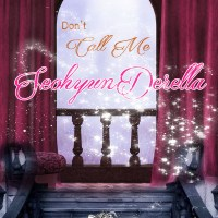[Next Project] Don't Call Me SeohyunDerella