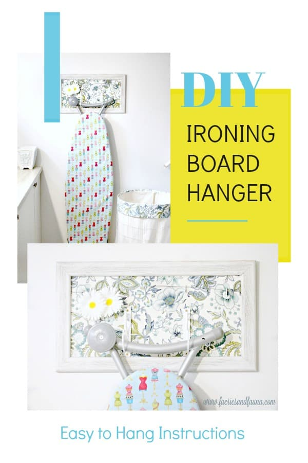 DIY Ironing board holder with fabric and directions how to hang.
