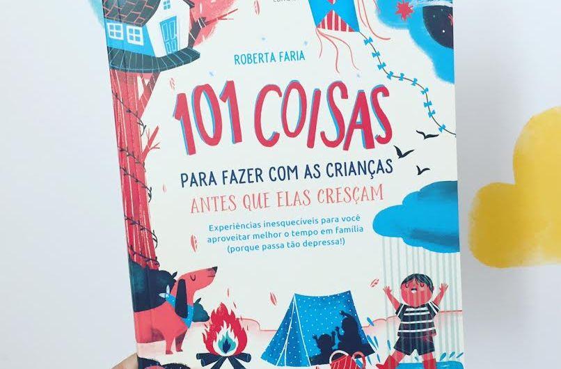 101 coisas para fazer com as crianças - livro
