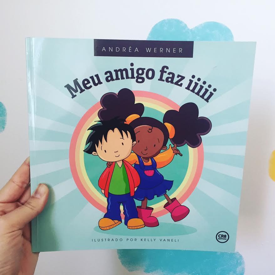 Meu amigo faz iiiii - um livro sobre inclusão
