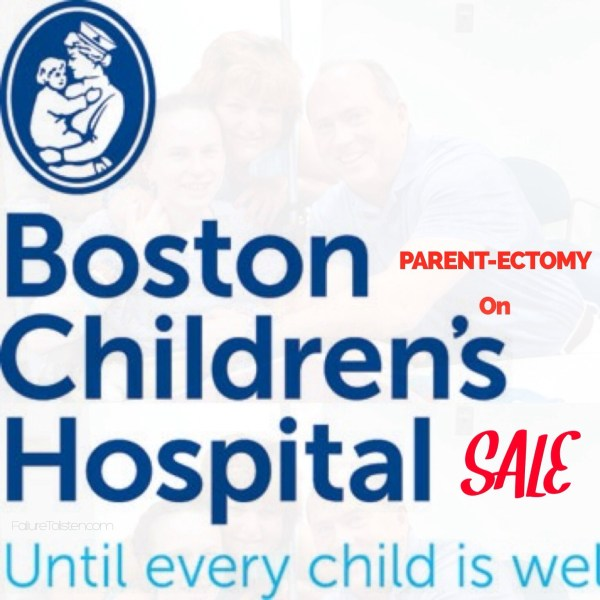 http://failuretolisten.com/2014/03/14/massachusetts-parentectomy-on-sale-at-boston-childrens-hospital/