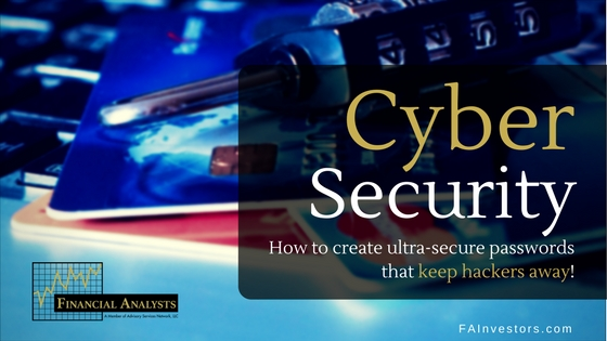 Cyber Security – How to create ultra-secure passwords
