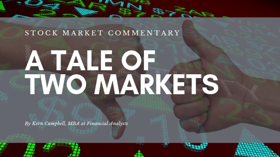A Tale of Two Markets – Stock Market Commentary for Spring 2019