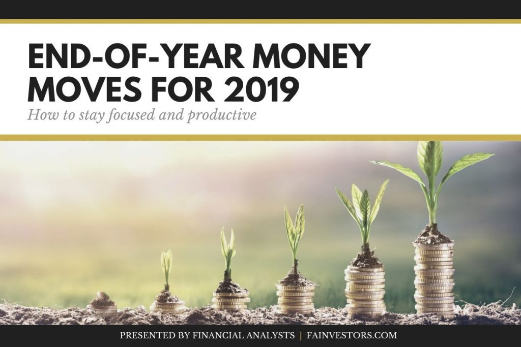 End-of-year money moves for 2019