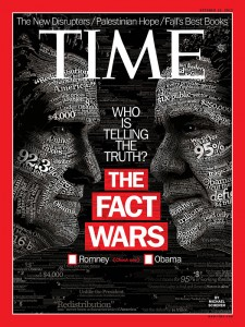 """Time's October 15, 2012 cover story: """"The Fact Wars"""""""