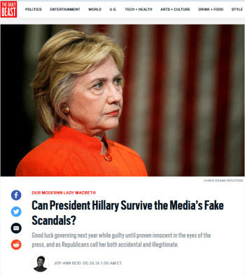 Daily Beast: Can President Hillary Survive the Media's Fake Scandals?