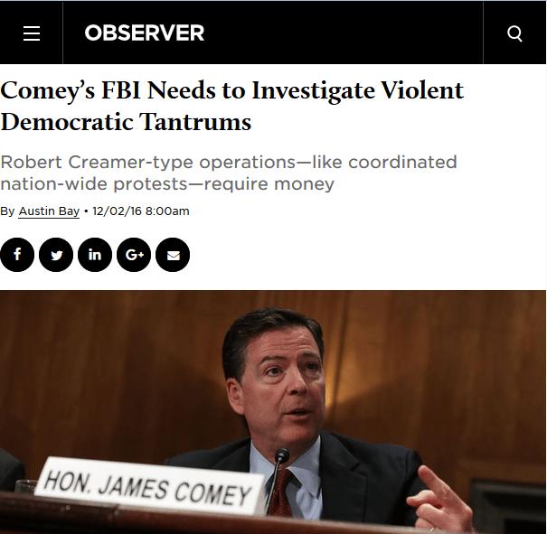 Observer: Comey's FBI Needs to Investigate Violent Democratic Tantrums