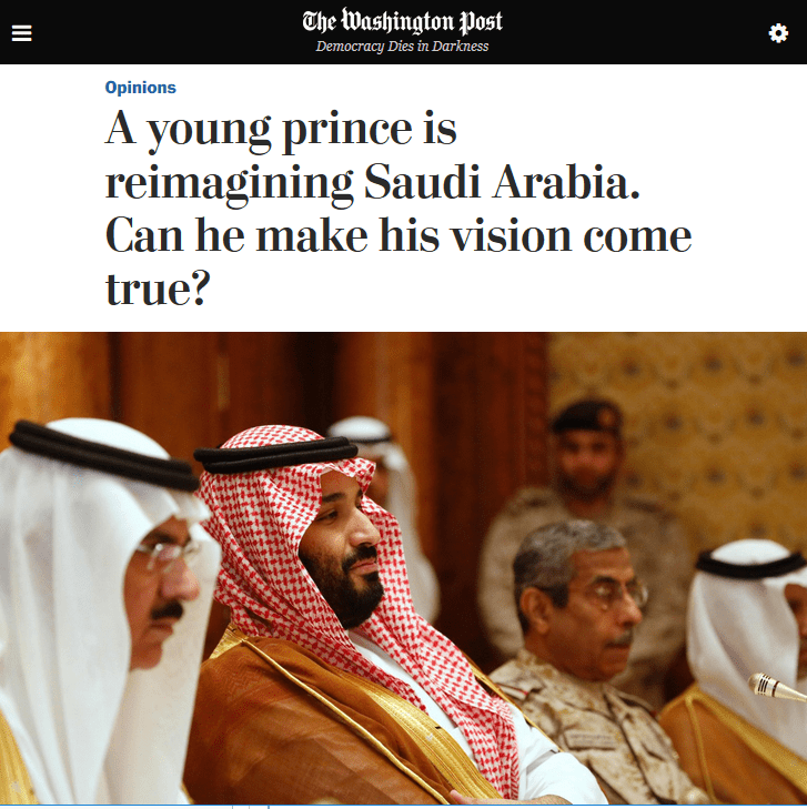 WaPo: A young prince is reimagining Saudi Arabia. Can he make his vision come true?