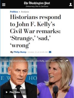 WaPo: Historians respond to John F. Kelly's Civil War remarks: 'Strange,' 'sad,' 'wrong'