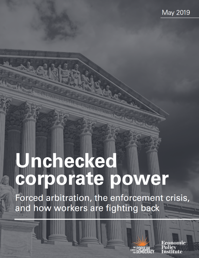 Center for Popular Democracy/Economic Policy Institute: Unchecked Corporate Power