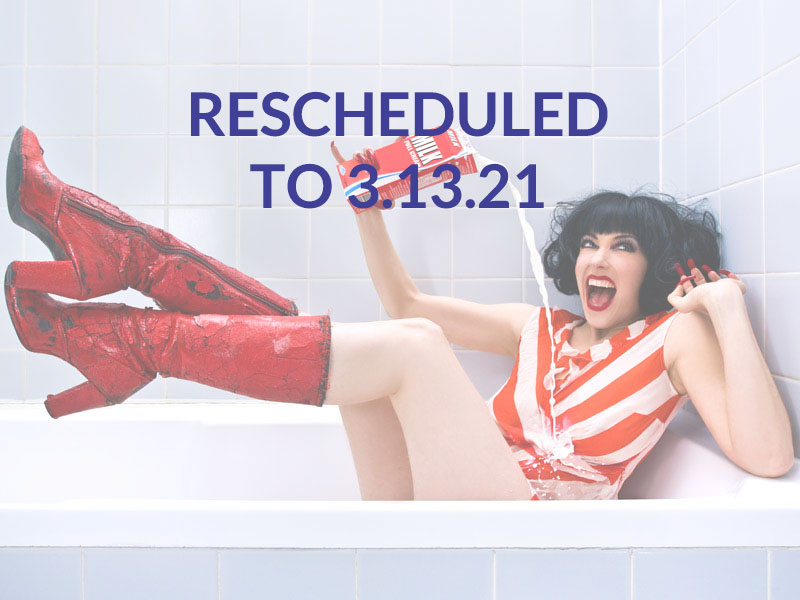 Meow Meow – Rescheduled to 3.13.21