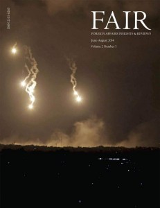FAIR (Foreign Affairs Insights & Reviews) June-August, 2014 Volume 2, Issue 3