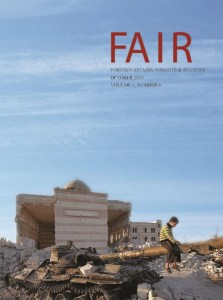FAIR (Foreign Affairs Insights & Reviews) October, 2013 Volume 1, Number 6