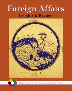 FAIR (Foreign Affairs Insights & Reviews) October-December, 2012 Volume 1, Number 3