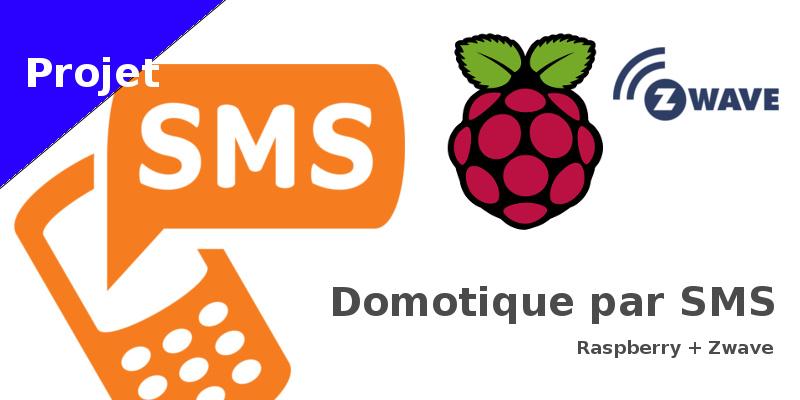 Domotique par SMS à base de Raspberry + Zwave
